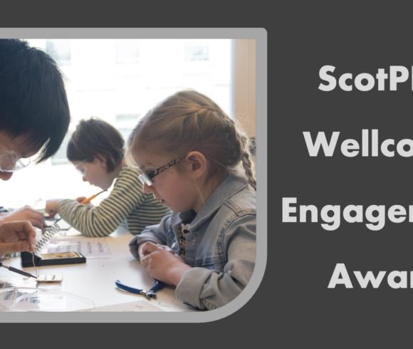 ScotPEN Wellcome Engagement Award